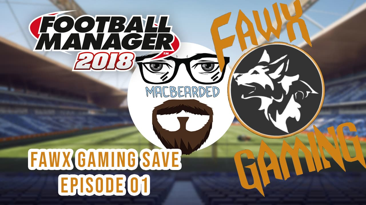 fawx gaming fm18 episode