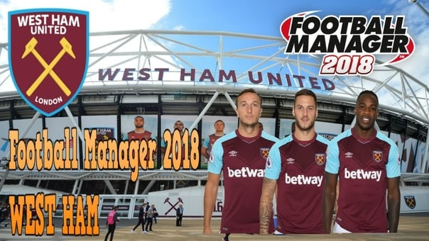 West Ham United - Football Manager 2018 - West Ham Start of The Premier League