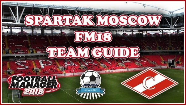 spartak moscow fm18 team and tactics guide