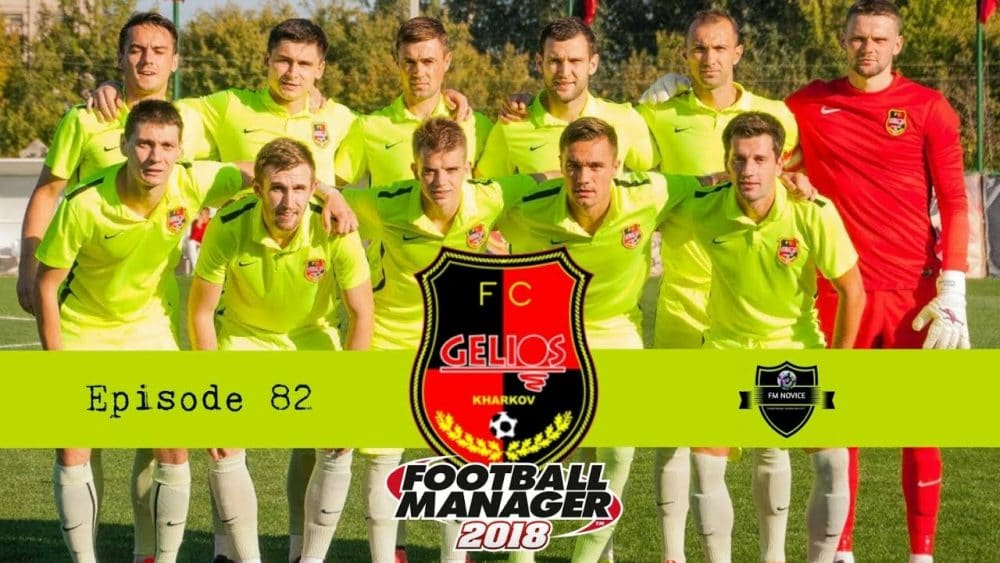 Gelios Kharkiv Football Manager 2018 - Team of the Decade - Gelios Kharkiv FM18 - what is next - football manager story