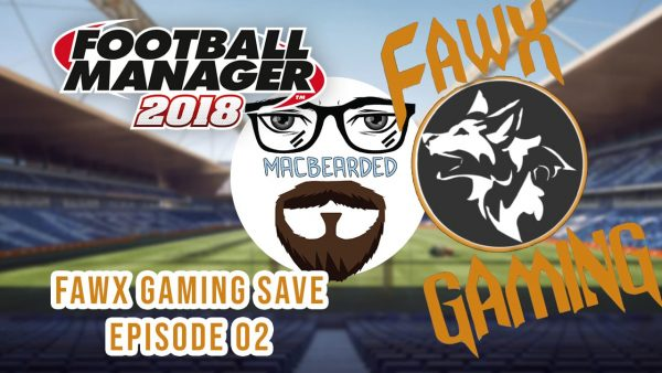 FawX Gaming Episode 2