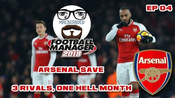 Arsenal FM18 - One Hell Month