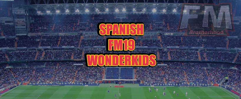 spanish wonderkids fm19