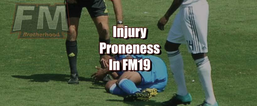injury proneness in fm19