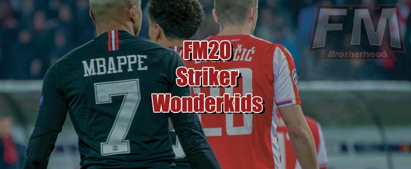 fm20 wonderkid strikers