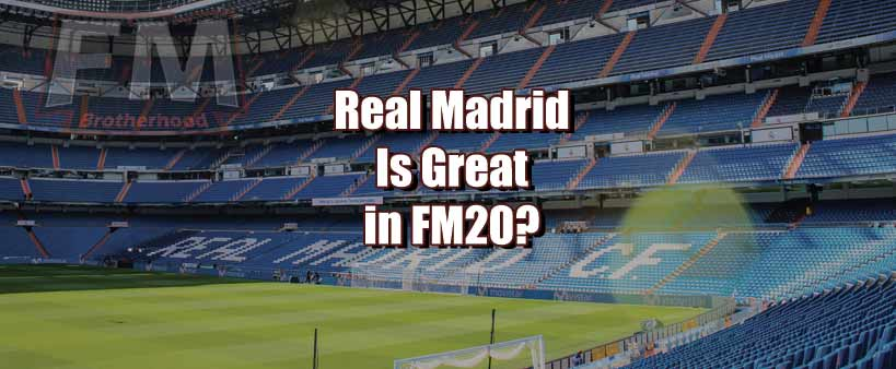 real madrid in fm20