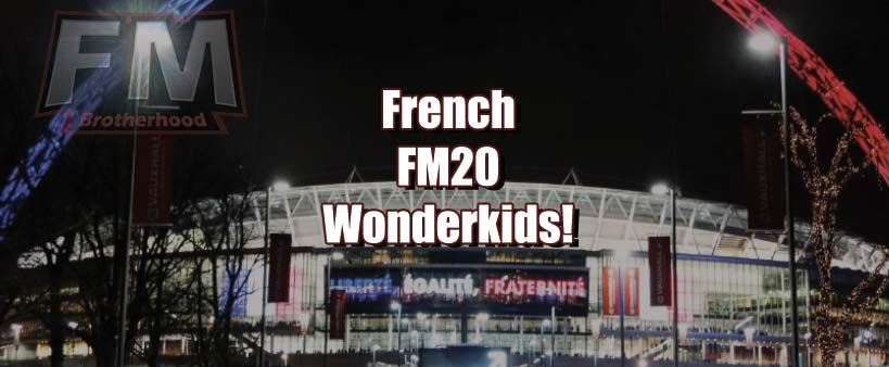 french fm20 wonderkids