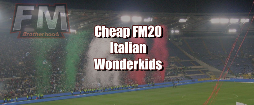 cheap fm20 italian wonderkids